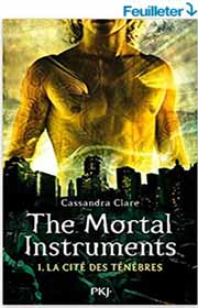 Mortal Instruments tome 1