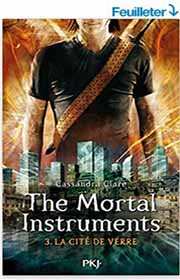 Mortal Instruments tome  3